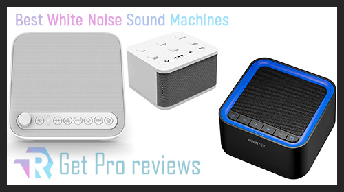 Photo of 5 Best White Noise Sound Machines