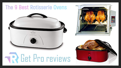 Photo of 9 Best Rotisserie Ovens