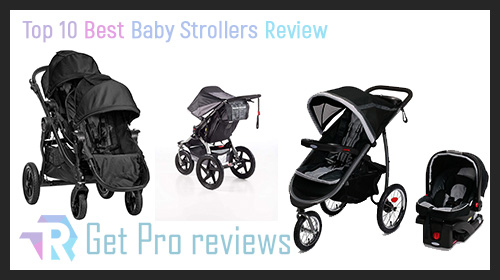 Photo of Top 10 Best Baby Strollers Review