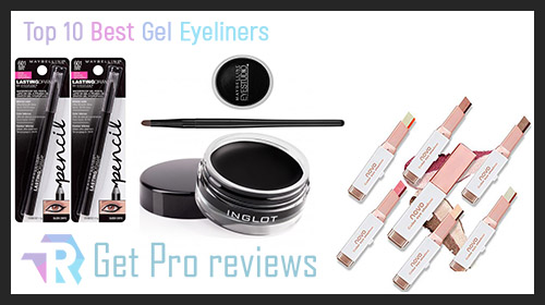 Photo of Top 10 Best Gel Eyeliners