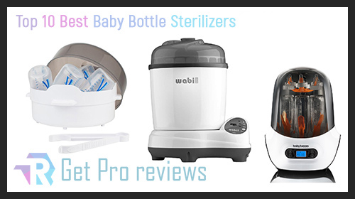 Photo of Top 10 Best Baby Bottle Sterilizers