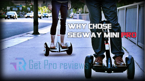 Photo of Why Segway MiniPro is Comfortable?