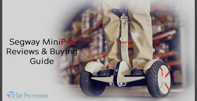 Segway MiniPro Reviews & Buying Guide