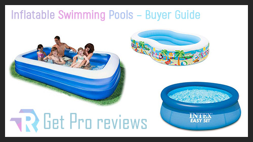 Photo of Inflatable Swimming Pools – Buyer Guide