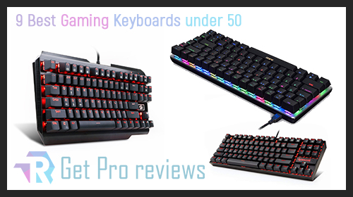 Photo of 9 Best Gaming Keyboards under 50