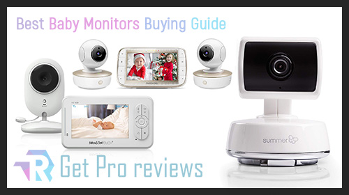 Photo of Best Baby Monitors – Buying Guide
