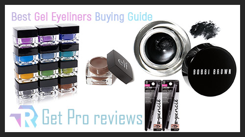 Gel Eyeliners Buyer Guide