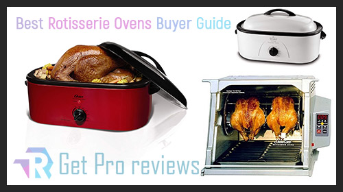 Photo of Best Rotisserie Ovens – Buyer Guide