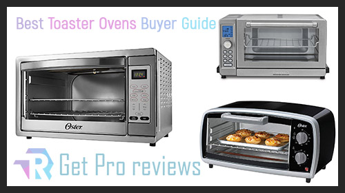 Photo of Best Toaster Ovens – Buyer Guide